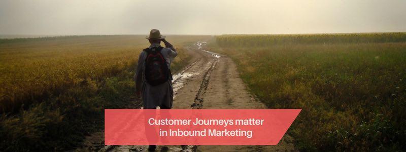 customer journeys matter in inbound marketing